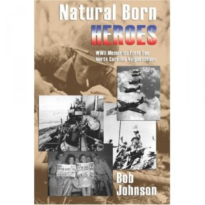 Natural Born Heroes by Bob Johnson